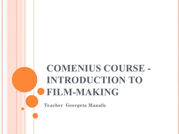 Comenius Curse Introduction to Film-Making