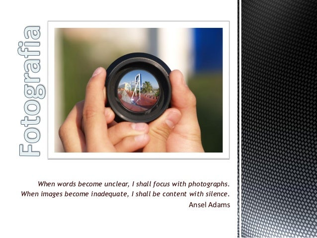 When words become unclear, I shall focus with photographs.When images become inadequate, I shall be content with silence. ...