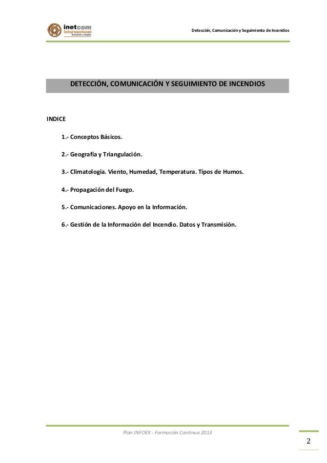 Detección, Comunicación y Seguimiento de Incendios.