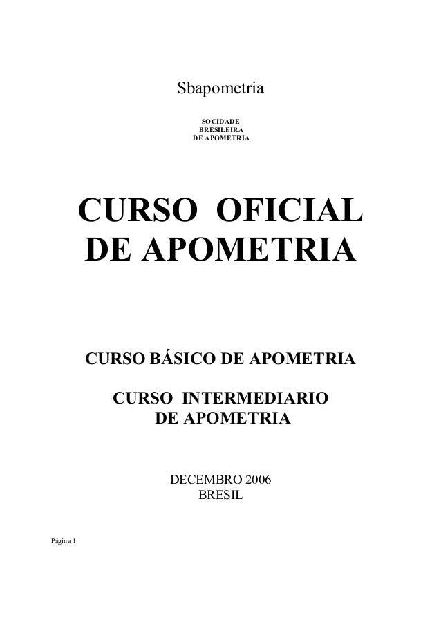 Sbapometria SOCIDADE BRESILEIRA DE APOMETRIA  CURSO OFICIAL DE APOMETRIA CURSO BÁSICO DE APOMETRIA CURSO INTERMEDIARIO DE ...