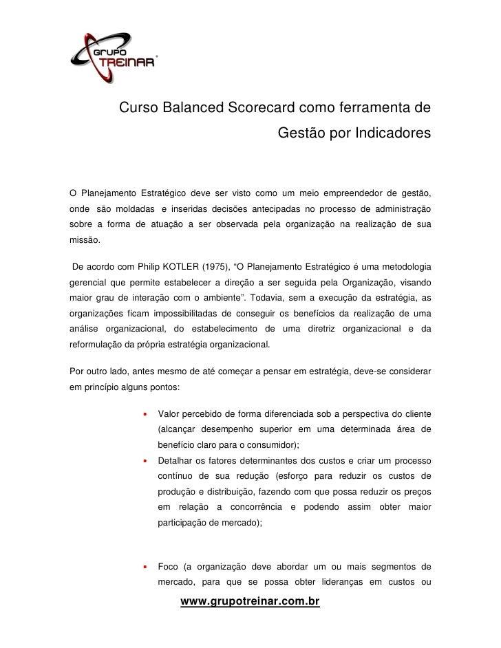Curso Balanced Scorecard como ferramenta de                                                     Gestão por IndicadoresO Pl...