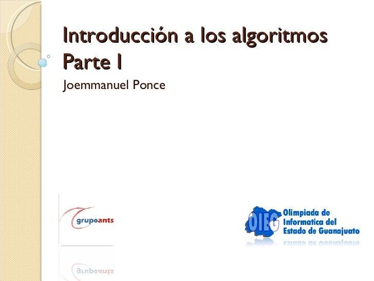 Introducción a los algoritmos Parte I Joemmanuel Ponce