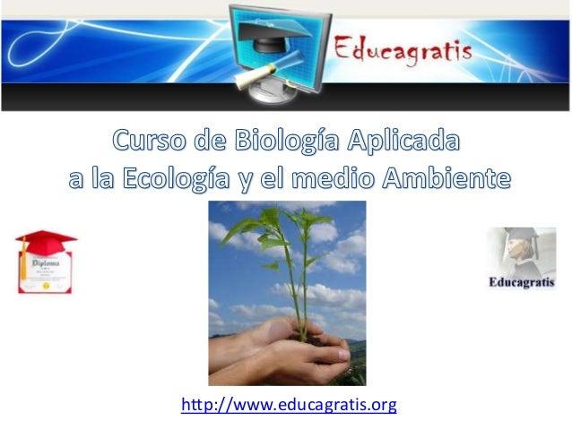 Curso de Biología Aplicada  a la Ecología y el medio Ambiente