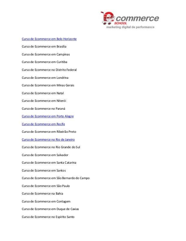Curso de Ecommerce em Belo HorizonteCurso de Ecommerce em BrasíliaCurso de Ecommerce em CampinasCurso de Ecommerce em Curi...