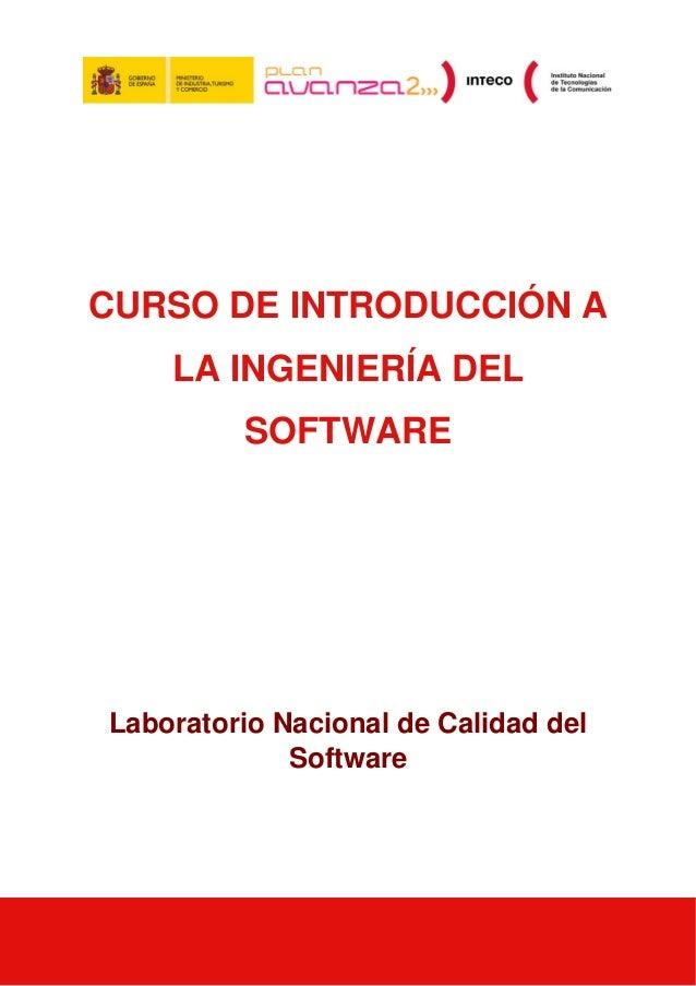 CURSO DE INTRODUCCIÓN A LA INGENIERÍA DEL SOFTWARE Laboratorio Nacional de Calidad del Software