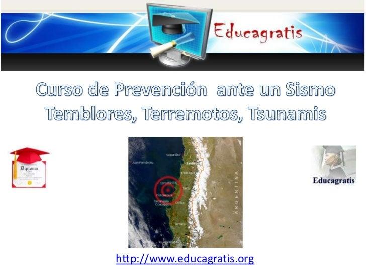 Cursos de Prevención ante un Sismo (Temblores, Terremotos y Tsunamis)