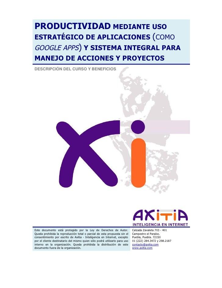 PRODUCTIVIDAD MEDIANTE USO ESTRATÉGICO DE APLICACIONES (COMO GOOGLE APPS) Y SISTEMA INTEGRAL PARA MANEJO DE ACCIONES Y PRO...