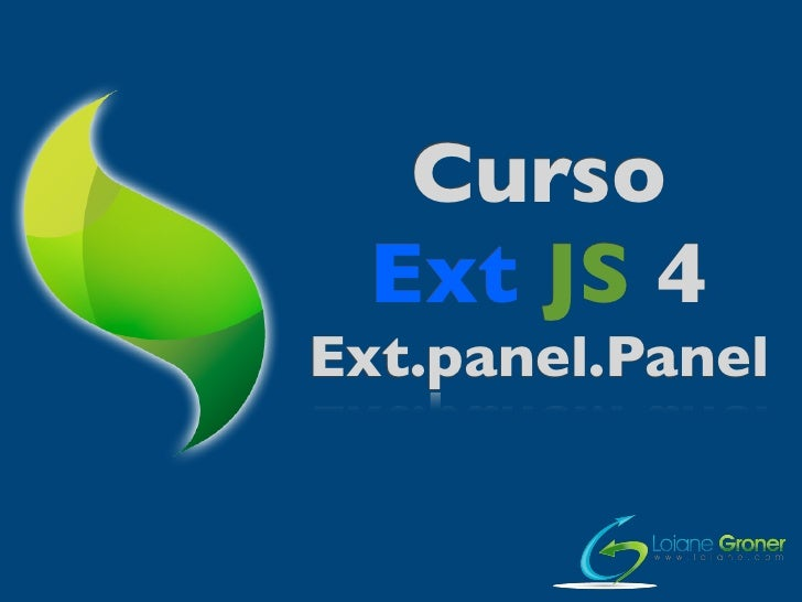 Curso ExtJS 4 - Aula 26: Panel