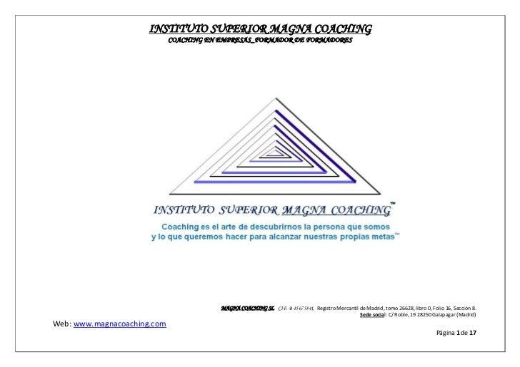 INSTITUTO SUPERIOR MAGNA COACHING                             COACHING EN EMPRESAS_FORMADOR DE FORMADORES                 ...