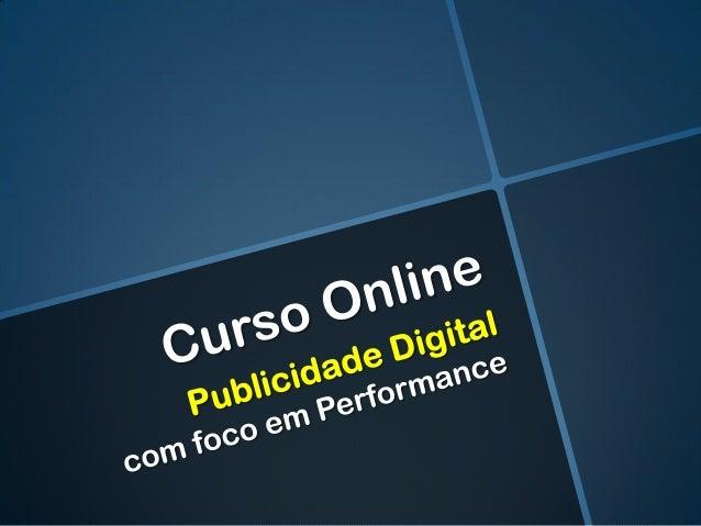 Curso Online de Mídia Performance
