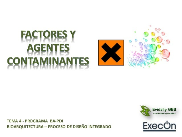 TEMA 4 - PROGRAMA BA-PDI BIOARQUITECTURA – PROCESO DE DISEÑO INTEGRADO