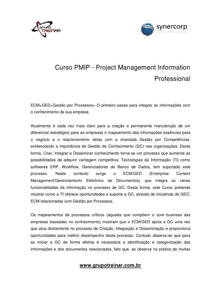 Curso PMIP - Project Management Information Professional em Alphaville - Unilogos e Synercorp