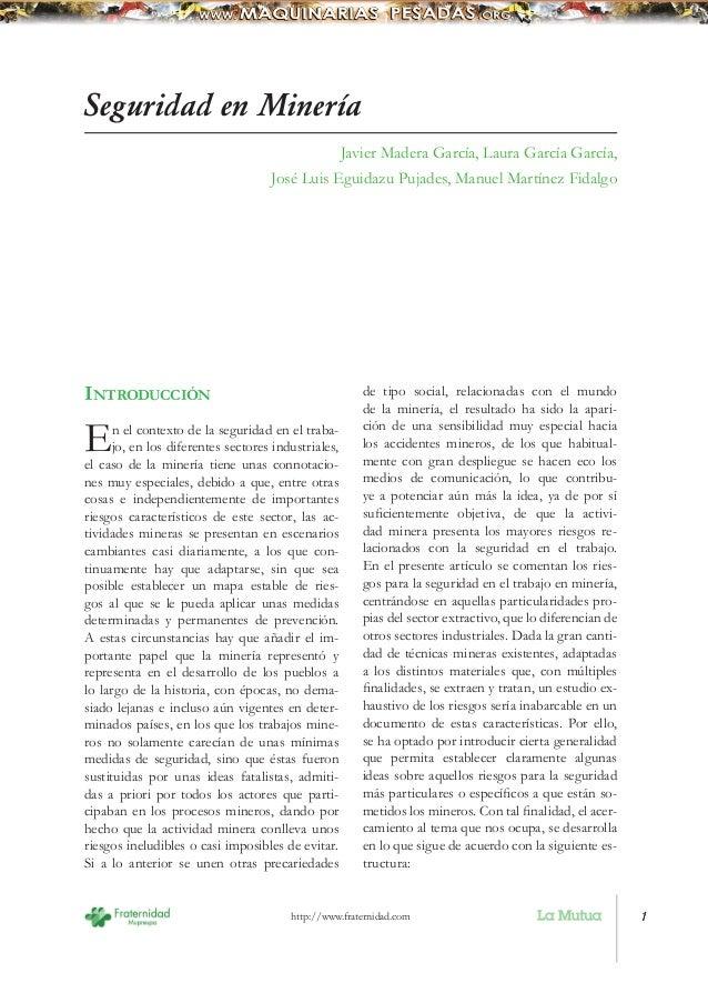 Seguridad en Minería                                               Javier Madera García, Laura García García,             ...