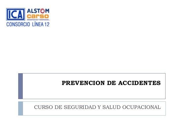 PREVENCION DE ACCIDENTES  CURSO DE SEGURIDAD Y SALUD OCUPACIONAL