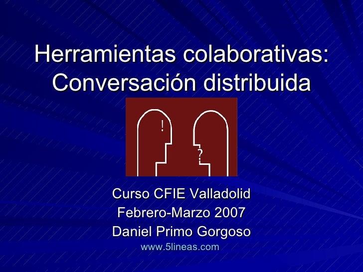 Curso Web20 S1 Conversacion Distribuida