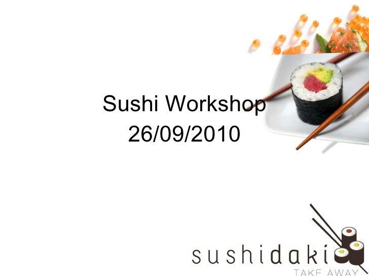 Sushi Workshop 26/09/2010