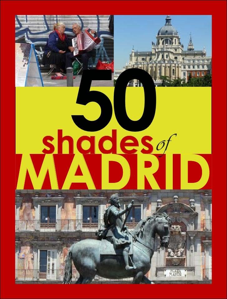50 shades of Madrid 50shades ofMADRID                             1