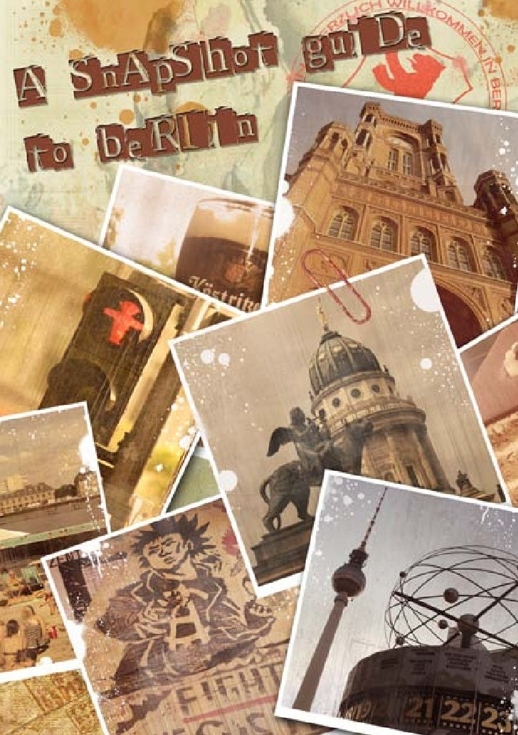 Contents PageHISTORY OF BERLIN      6 - 11SURVIVAL GUIDE        12 - 13TRANSPORT             14 - 17ACCOMMODATION         ...