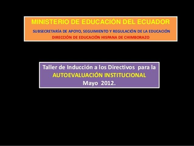 MINISTERIO DE EDUCACIÓN DEL ECUADOR SUBSECRETARÍA DE APOYO, SEGUIMIENTO Y REGULACIÓN DE LA EDUCACIÓN DIRECCIÓN DE EDUCACIÓ...