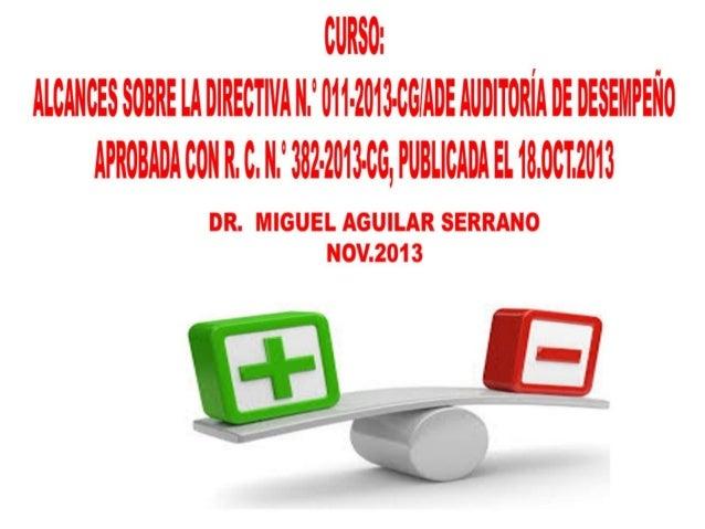 Curso alcances sobre la directiva n.° 011 2013-cg-ade auditoría de desempeño 15.nov.2013 imagen