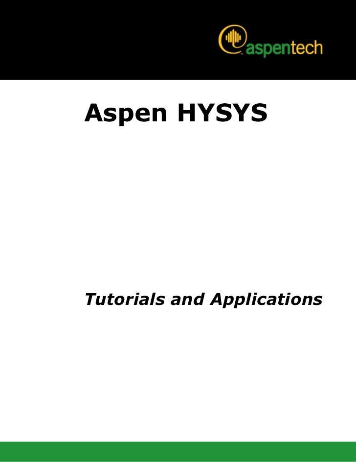 Aspen HYSYSTutorials and Applications