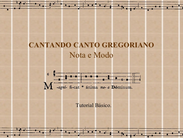 Curso Canto Gregoriano - Gregorian Chant tutorial in portuguese
