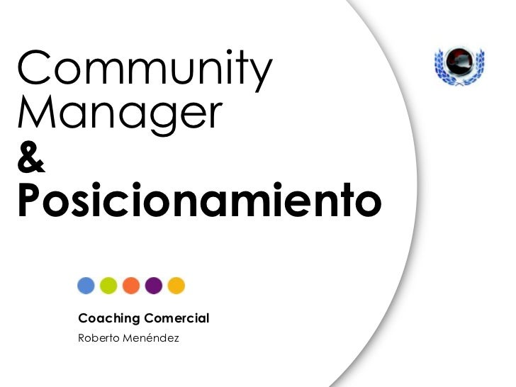 Community Manager & SEOCommunityManager&Posicionamiento  Coaching Comercial  Roberto Menéndez
