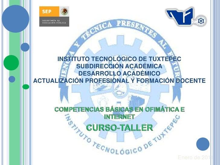 INSTITUTO TECNOLÓGICO DE TUXTEPEC            SUBDIRECCIÓN ACADÉMICA             DESARROLLO ACADÉMICOACTUALIZACIÓN PROFESIO...