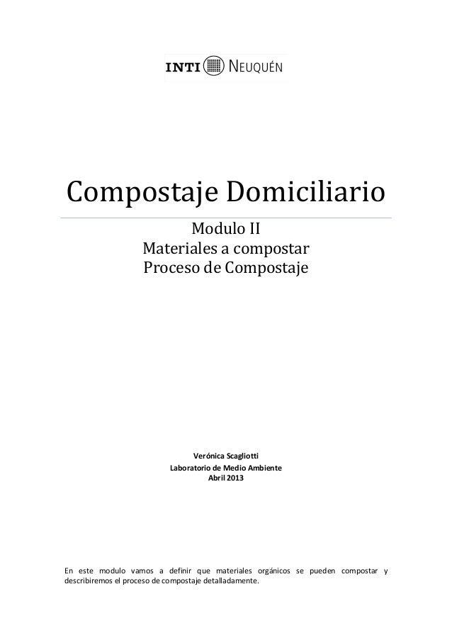 Compostaje DomiciliarioModulo IIMateriales a compostarProceso de CompostajeVerónica ScagliottiLaboratorio de Medio Ambient...