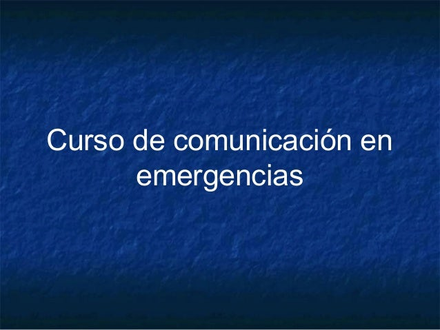 Curso de comunicación en emergencias