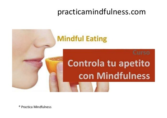 practicamindfulness.com ® Practica Mindfulness
