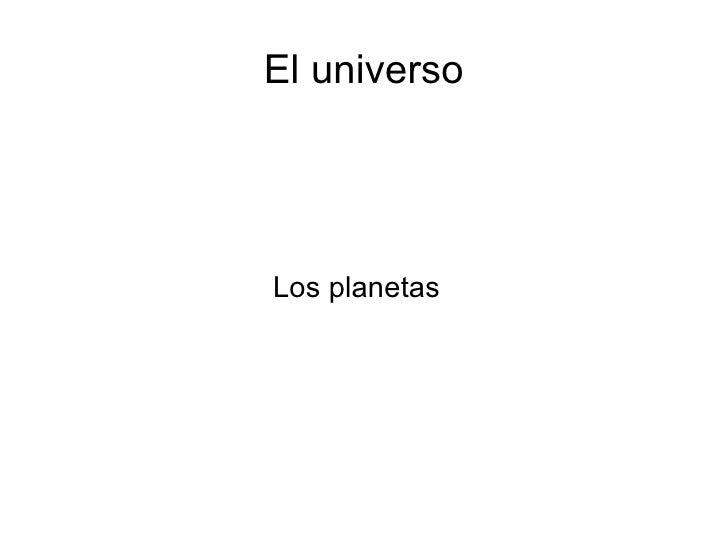 El universoLos planetas