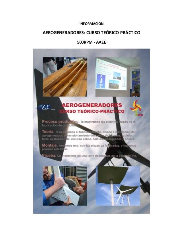 INFORMACIÓN  AEROGENERADORES: CURSO TEÓRICO-PRÁCTICO 500RPM - AAEE