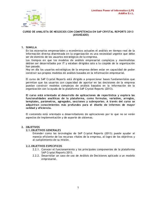 Limitless Power of Information (LPI) AddKw S.r.L.  CURSO DE ANALISTA DE NEGOCIOS CON COMPETENCIA EN SAP CRYSTAL REPORTS 20...