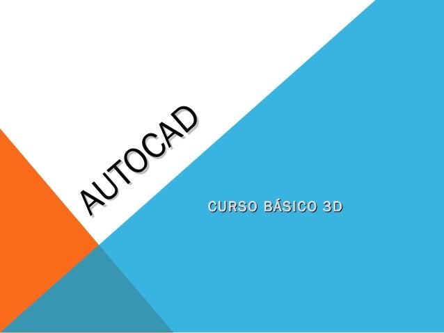 A D    O C U TA          CURSO BÁSICO 3D