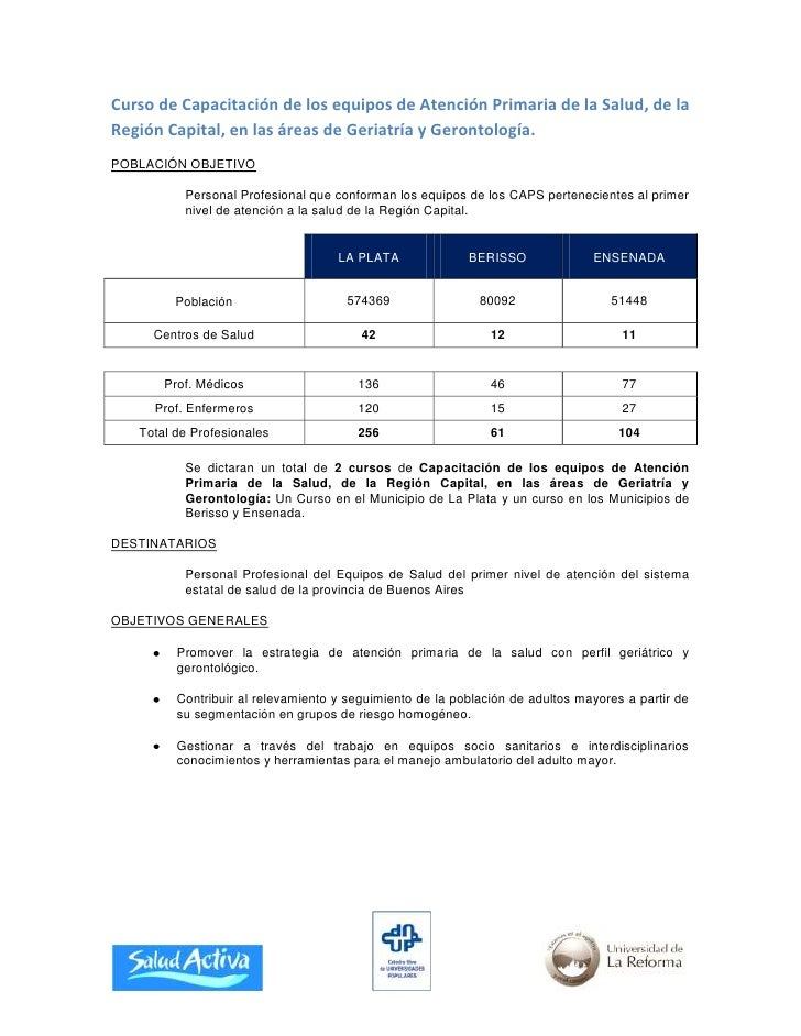 Curso de Capacitación de los equipos de Atención Primaria de la Salud, de la Región Capital, en las áreas de Geriatría y G...
