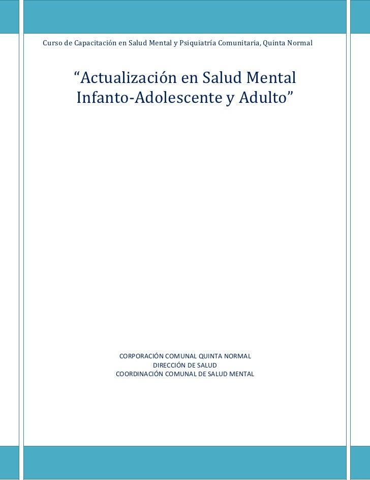 """Curso de Capacitación en Salud Mental y Psiquiatría Comunitaria, Quinta Normal        """"Actualización en Salud Mental      ..."""