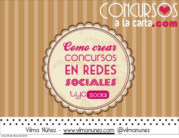 Cómo crear concursos en Redes Sociales por Vilma Núñez - Taller Social Media Strategist tycSocial