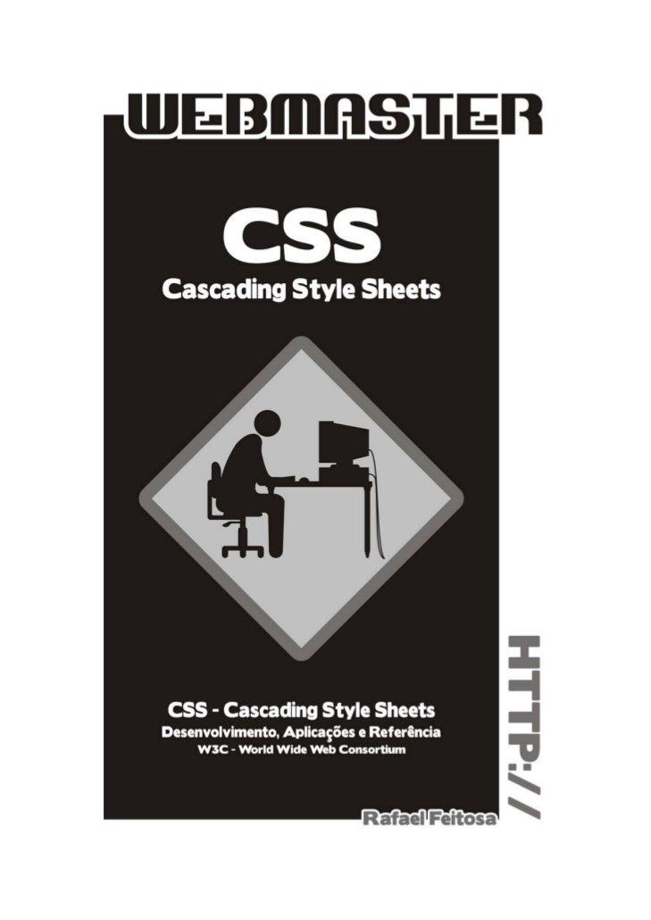 Curso de CSS - Cascading Style Sheets        Desenvolvimento, aplicações e referências de acordo com as normas do W3C     ...