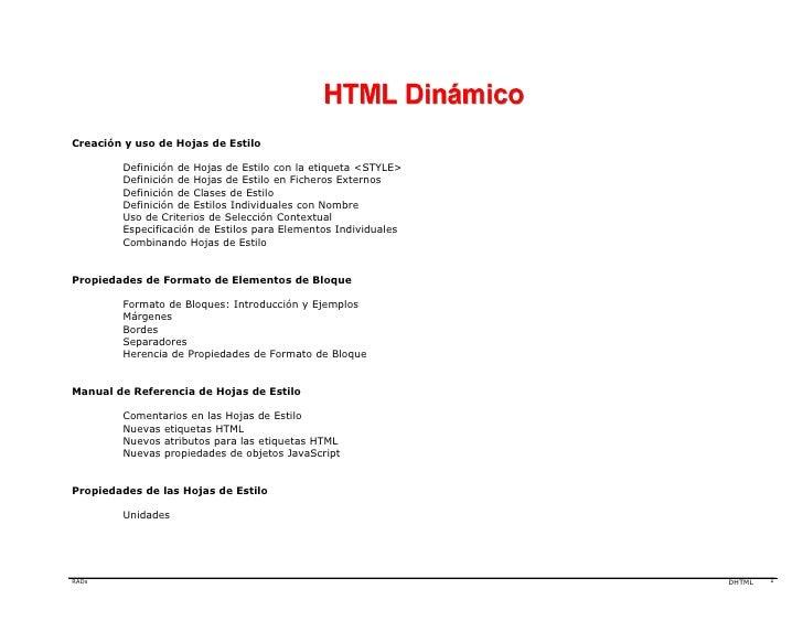 Creación y uso de Hojas de Estilo          Definición de Hojas de Estilo con la etiqueta <STYLE>         Definición de Hoj...