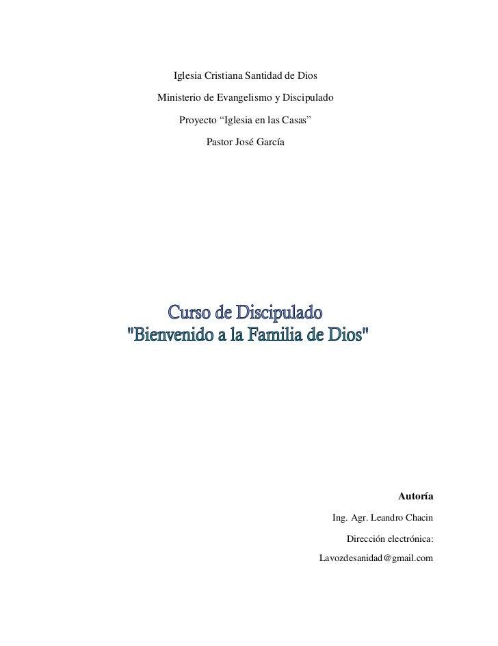 """Iglesia Cristiana Santidad de DiosMinisterio de Evangelismo y Discipulado    Proyecto """"Iglesia en las Casas""""          Past..."""