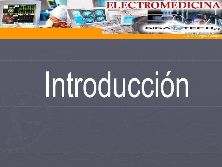 Introducción  Julio C Vargas Campos