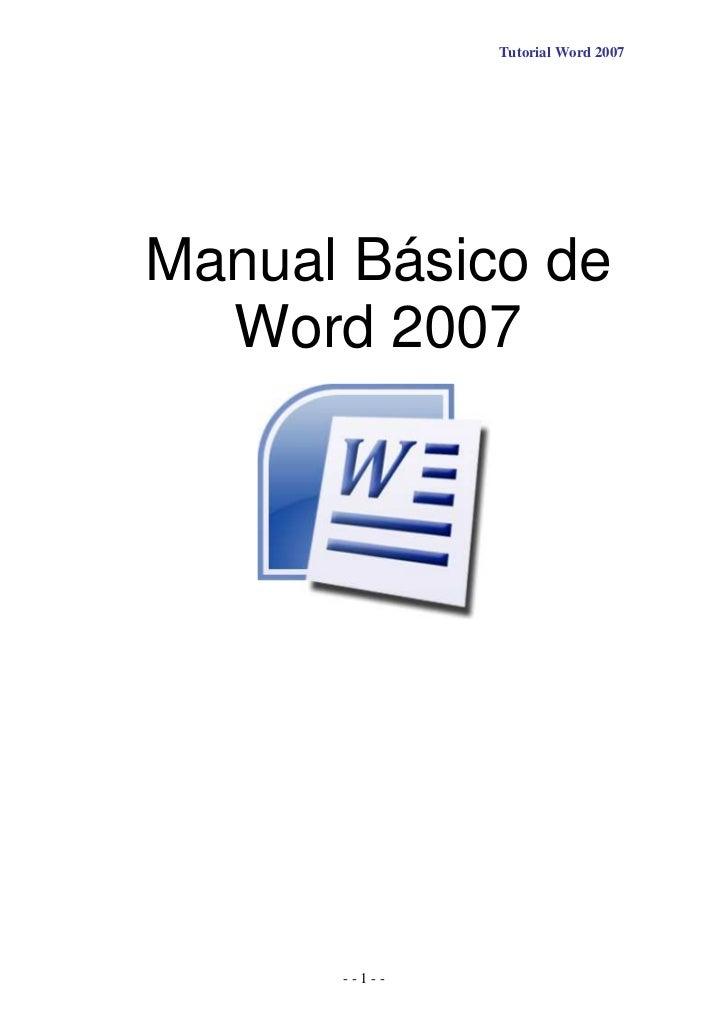 Tutorial Word 2007Manual Básico de  Word 2007      --1--