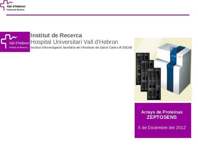 Curso de Genómica - UAT (VHIR) 2012 - Arrays de Proteínas Zeptosens
