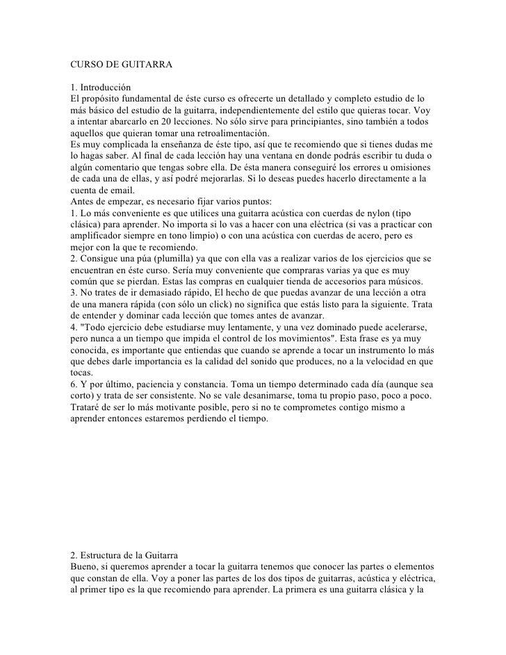 CURSO DE GUITARRA1. IntroducciónEl propósito fundamental de éste curso es ofrecerte un detallado y completo estudio de lom...