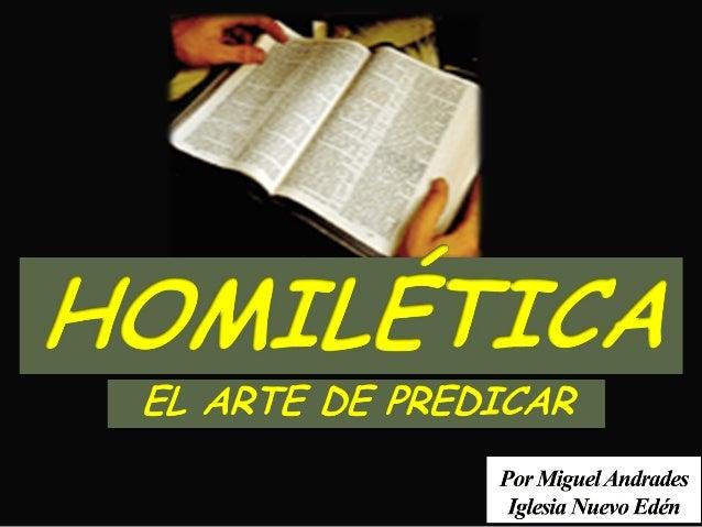 Llamado divino a la predicación  Todo cristiano, está llamado a dar a conocer a  otros las inescrutables riquezas de Crist...