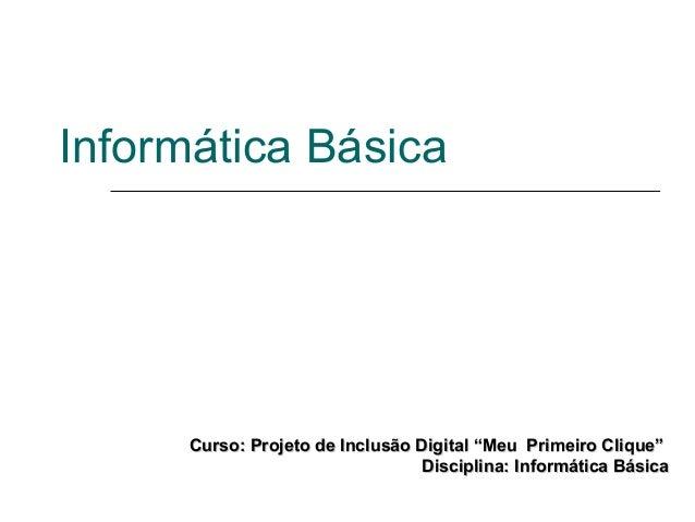 Curso de Informatica Básica - Noções básicas de um computador