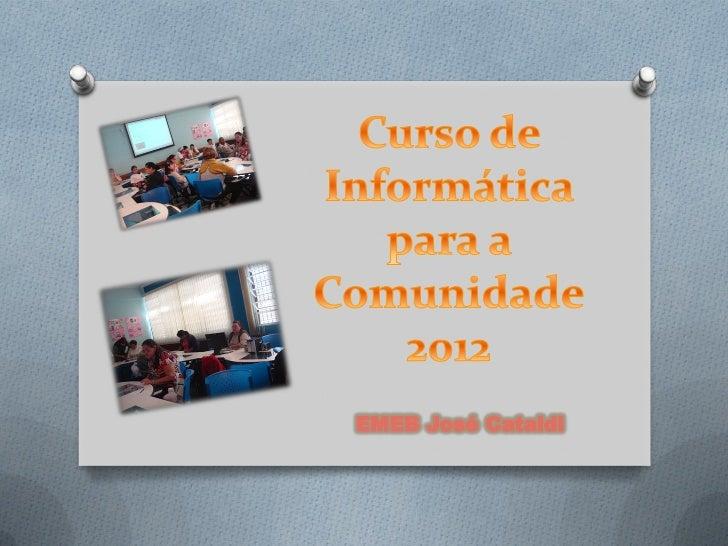 Curso de informatica para a comunidade