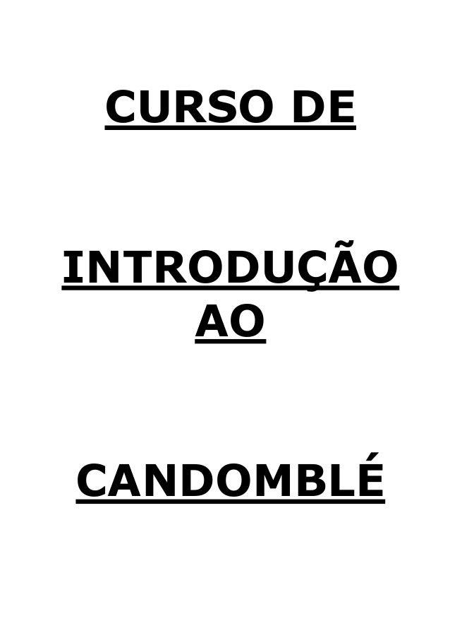CURSO DE  INTRODUÇÃO AO  CANDOMBLÉ