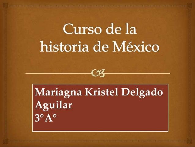 Mariagna Kristel DelgadoAguilar3°A°